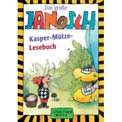 Das große Janosch Kaspar-Mütze-Lesebuch