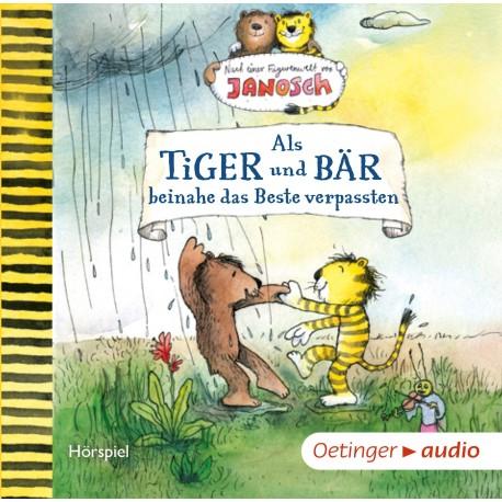 Als Tiger Und Bär Beinahe Das Beste Verpassten Hörbücher