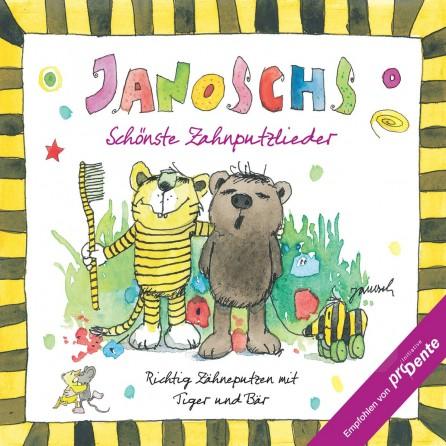 Janosch Schönste Zahnputzlieder